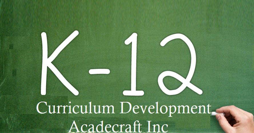 What is K12 Curriculum Development