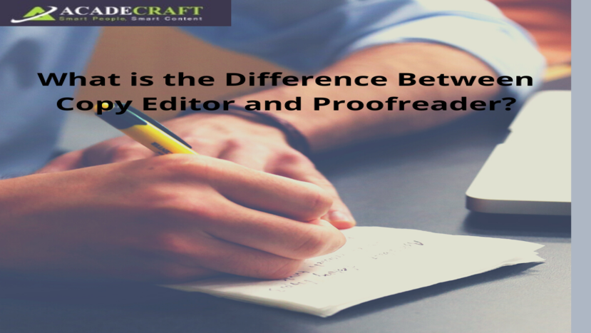 What is the Difference Between Copy Editor and Proofreader?